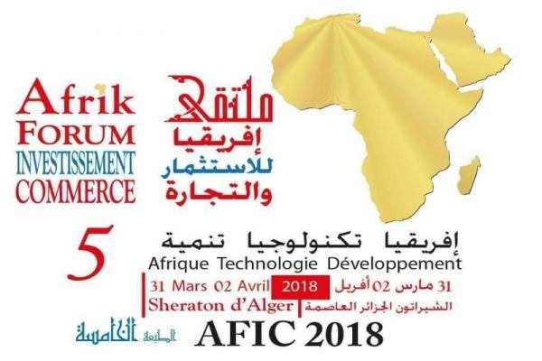 Afrique-Investissements : Fin des travaux du Forum africain sur le commerce et l'investissement  à Alger